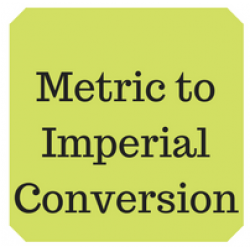 Metric & imperial conversion table